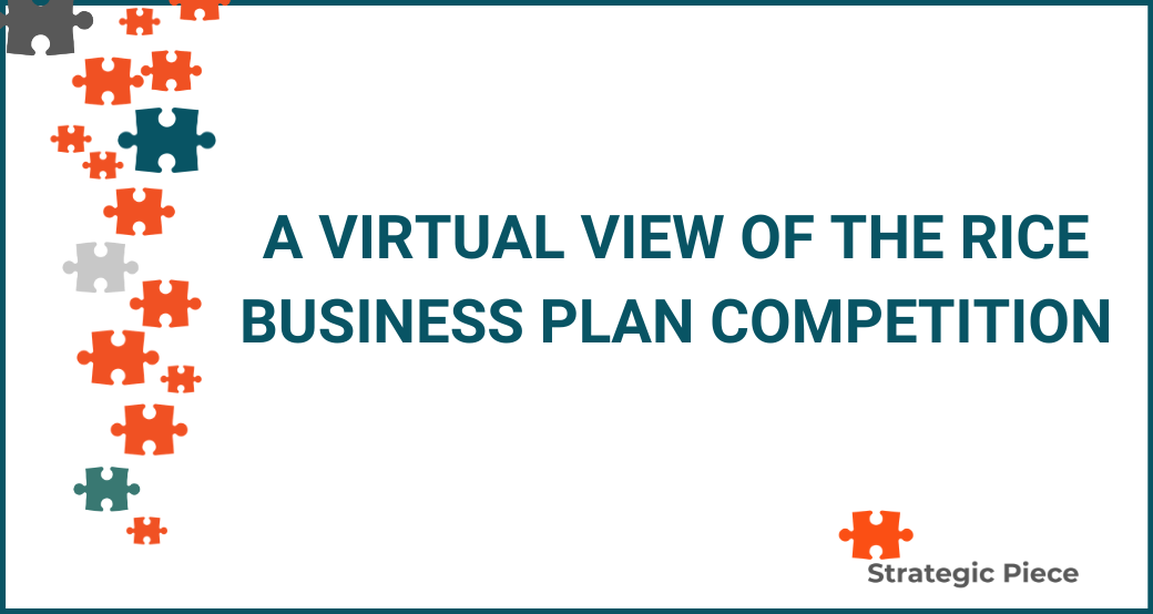 A Virtual View of the Rice Business Plan Competition