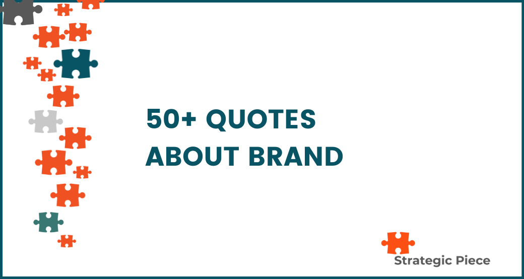 50+ Quotes About Brand