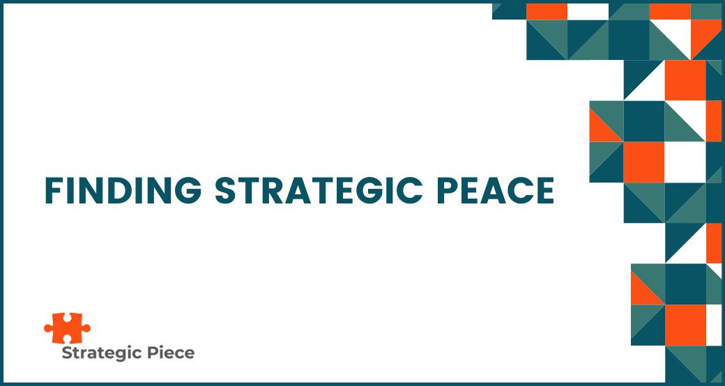 Finding Strategic Peace