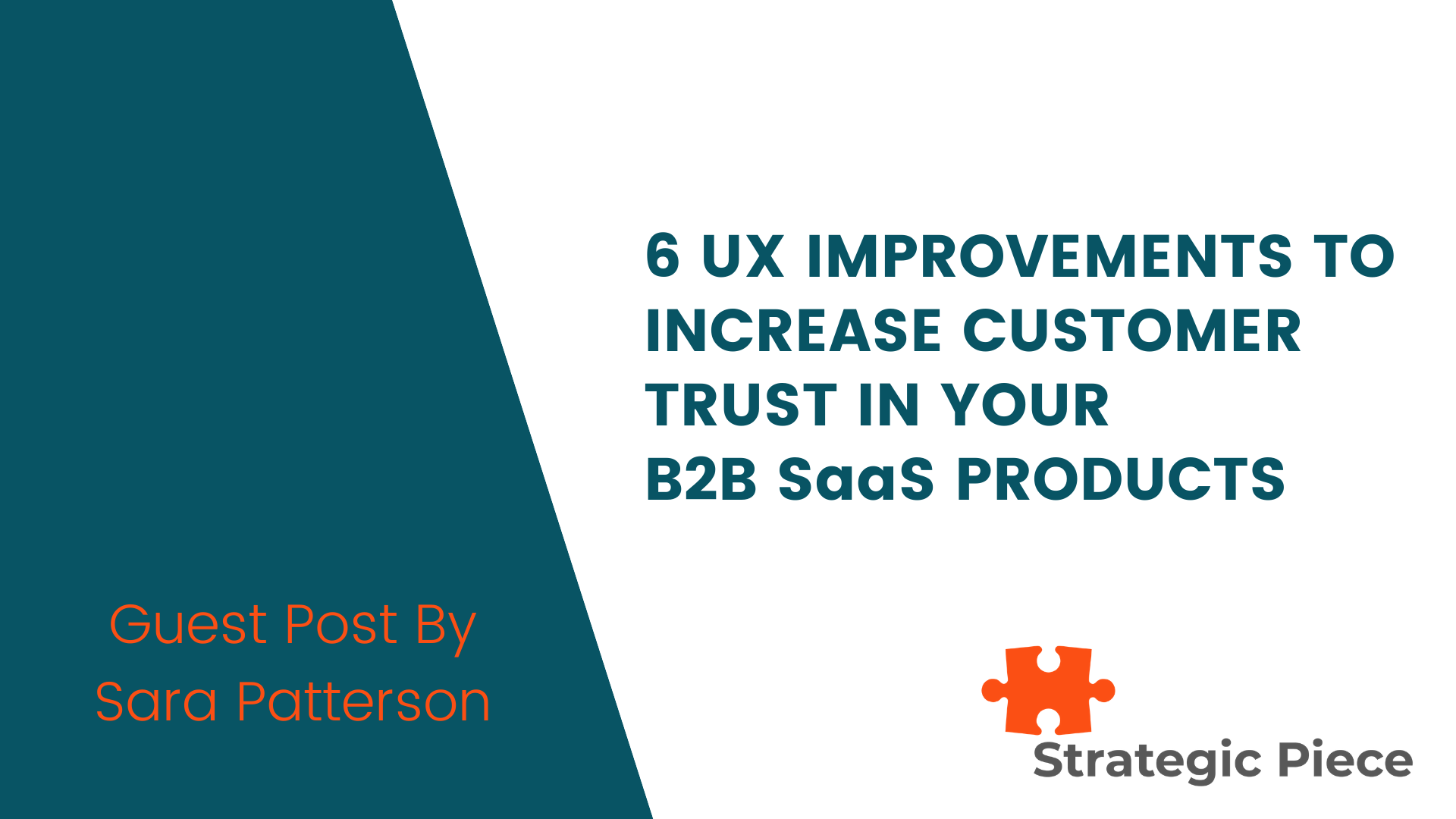 6 UX Improvements to Increase Customer Trust in Your B2B SaaS Products