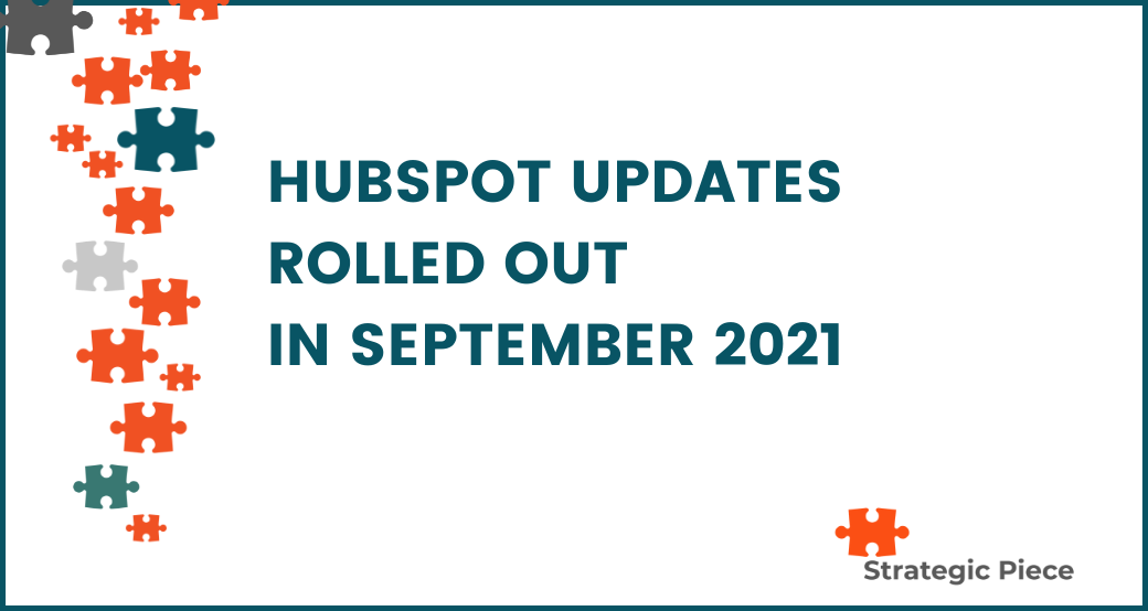 HubSpot Updates Rolled Out in September 2021