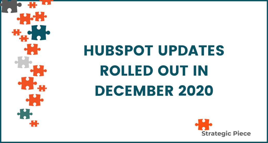 HubSpot Updates Rolled Out in December 2020