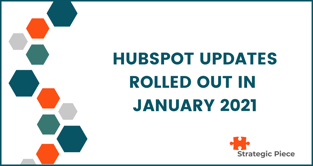 HubSpot Updates Rolled Out in January 2021