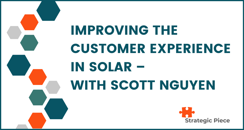 Improving the Customer Experience in Solar