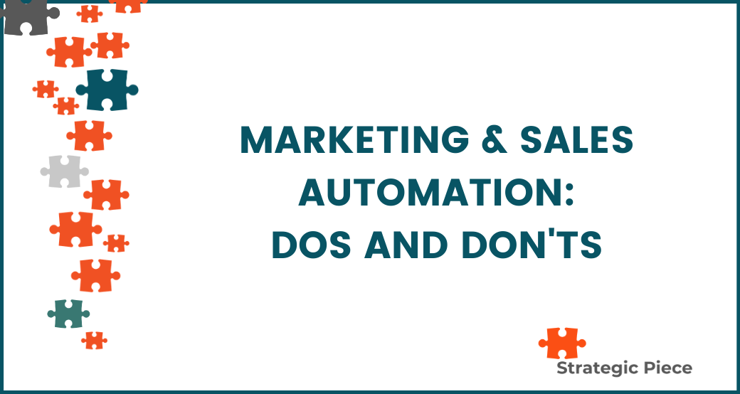 Marketing & Sales Automation: Dos & Don'ts