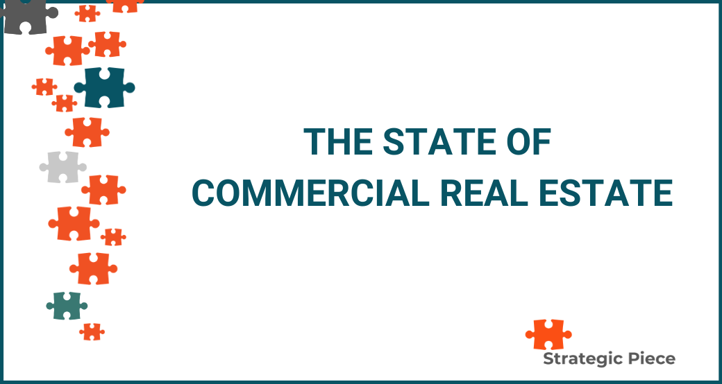 The State of Commercial Real Estate