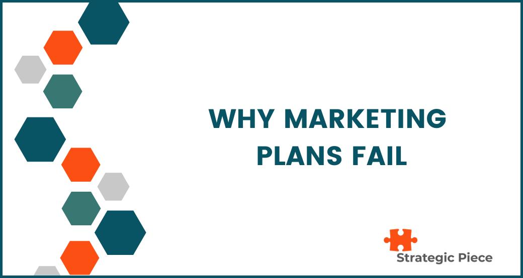 Why Marketing Plans Fail